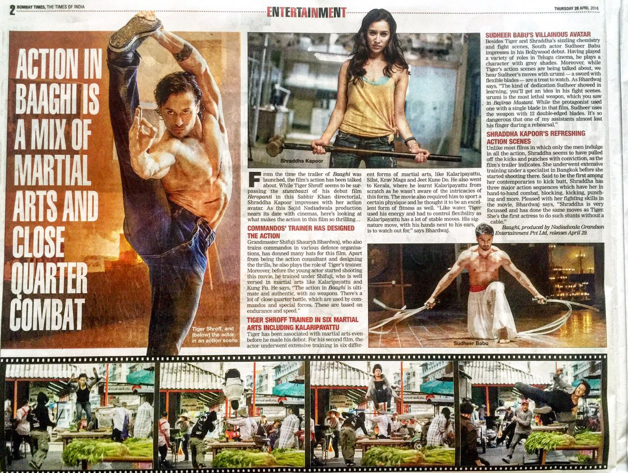 Action in Baaghi is a mix of martial arts and close quarter combat